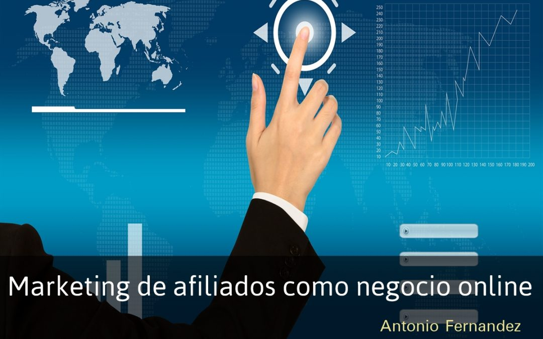 Marketing de afiliados como negocio online