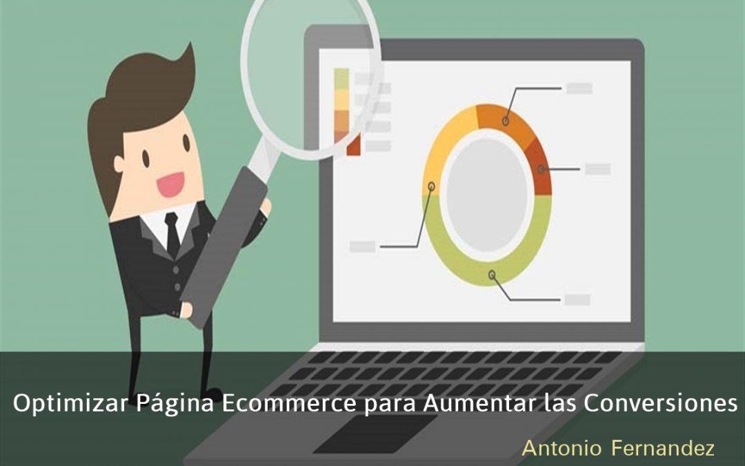Optimizar la Pagina de Ecommerce para Aumentar las Conversiones